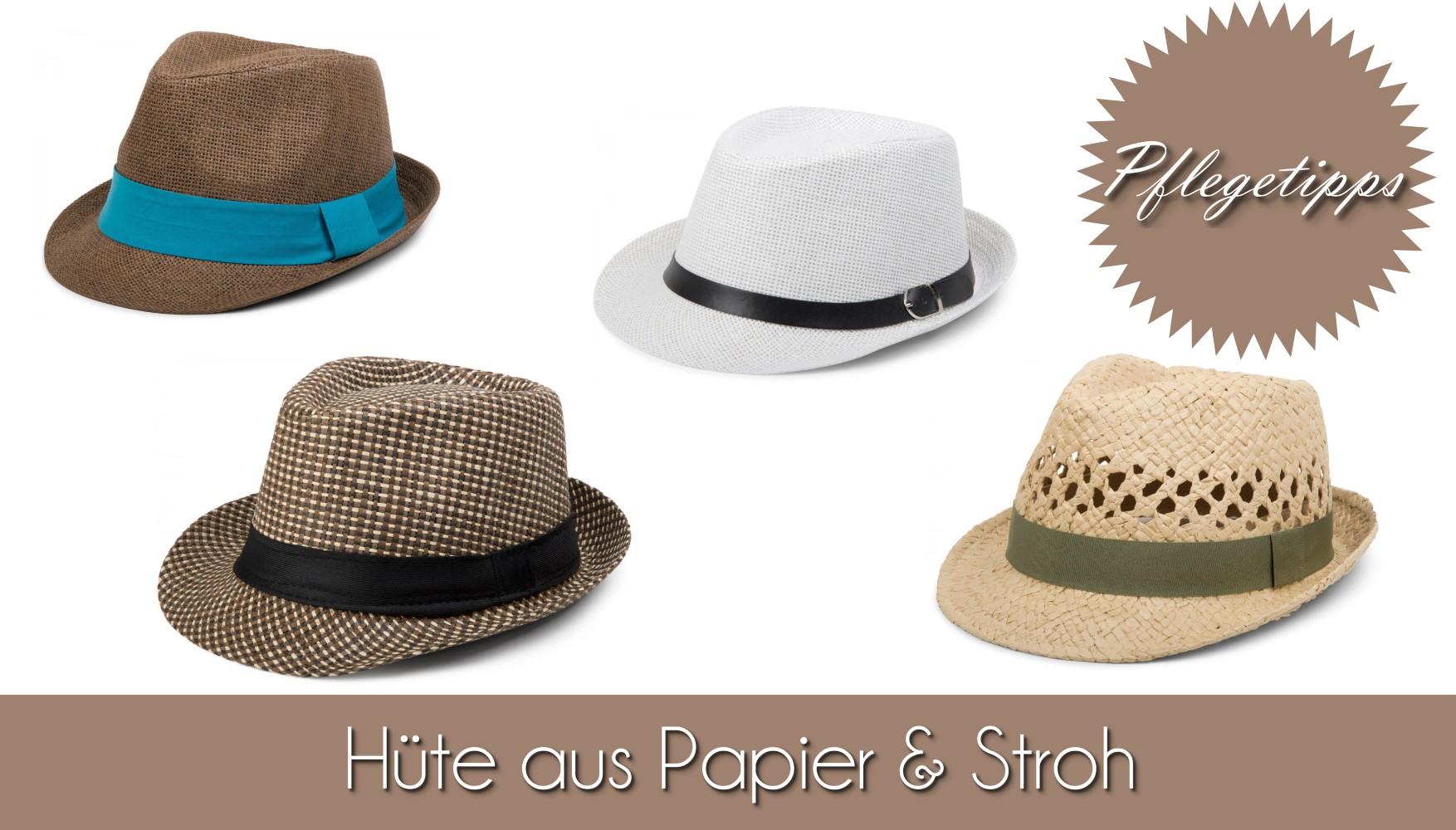Tipp Pflegetipps Hüte Papier und Stohhüte